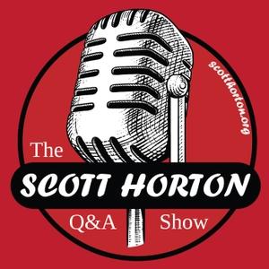 Scott Horton Show - Q & A Shows by Scott Horton