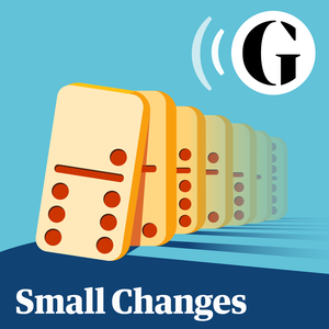 Small Changes by The Guardian