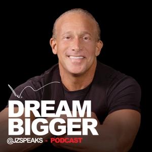 Dream Bigger by Jordan Zimmerman