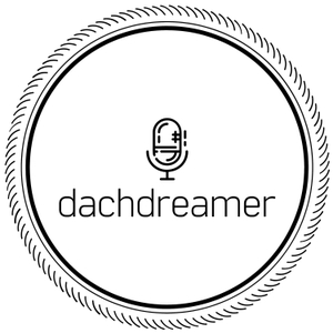 The dachDreamer Podcast by Michael Tucker
