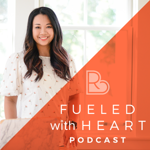 Fueled With Heart Podcast by Reina Pomeroy