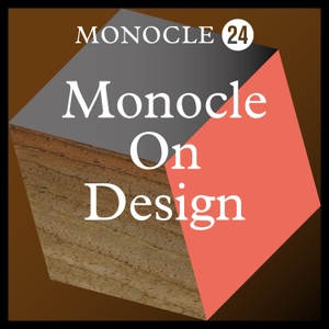 Monocle 24: Monocle on Design by Monocle
