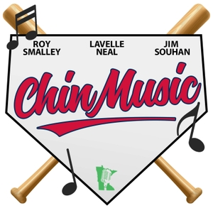 Chin Music - Minnesota Twins Podcast by Talk North Podcast Network