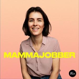 Mamma Jobber by Fremantle podkast