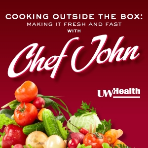 Cooking Outside the Box with Chef John by UW Health