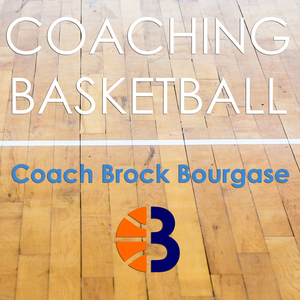 Coaching Basketball by Brock Bourgase