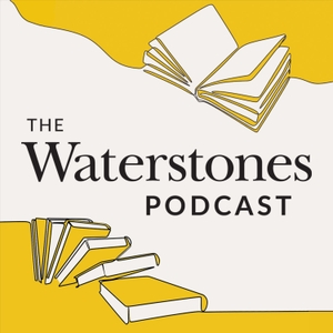 The Waterstones Podcast by Waterstones