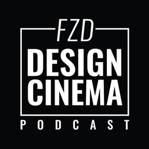 FZD Design Cinema Podcast by FZD Design Cinema Podcast