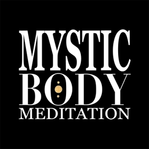 Mystic Body Meditation by Nancy Walters: Meditational Podcaster, Photographer and Artist
