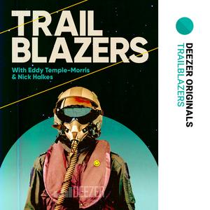 Trailblazers: electronic pioneers by Deezer Originals