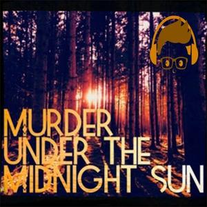 Murder under the Midnight Sun by Murder under the Midnight Sun