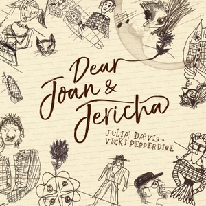 Dear Joan and Jericha (Julia Davis and Vicki Pepperdine) by Hush Ho and Pepperdine Productions.