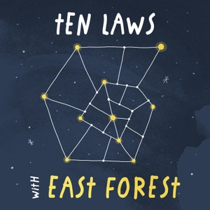 Ten Laws with East Forest by East Forest
