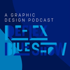 The Reflex Blue Show : A Graphic Design Podcast by Donovan Beery