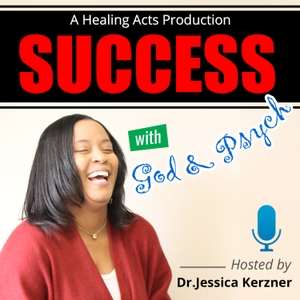 Success With God & Psych!! by Jessica Widd-Ker / Anchor