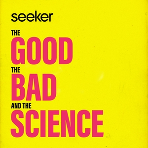 The Good, the Bad, and the Science by Seeker