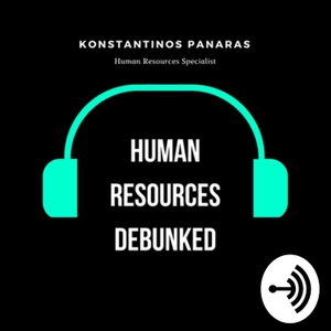 Human Resources Debunked by Κωνσταντινος Παναρας