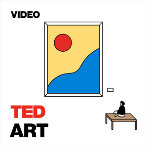 TED Talks Art by TED