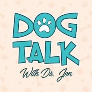 Dog Talk With Dr. Jen by Jennifer Summerfield