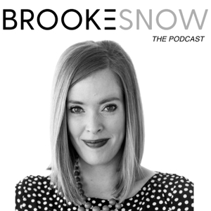 Brooke Snow Podcast by Brooke Snow