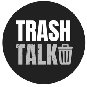 Trash Talk by Garett Larson
