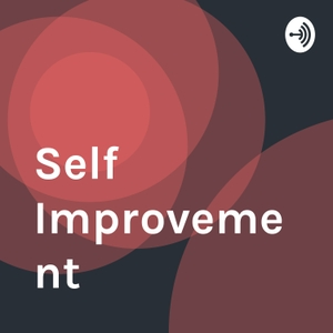 Self Improvement by Mateo Tuculet
