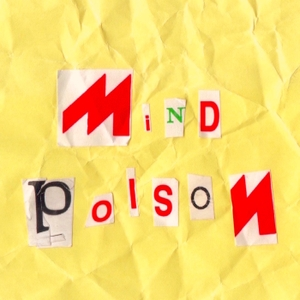 Mind Poison Podcast by Jesse and Mark