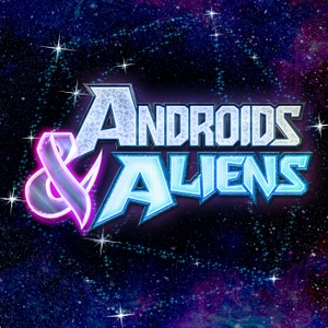 Androids & Aliens by The Glass Cannon Network