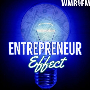 Entrepreneur Effect by WebmasterRadio.FM