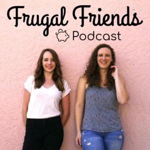 Frugal Friends Podcast by Jen Smith & Jill Sirianni