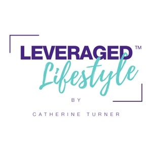 Leveraged Lifestyle Podcast by Leverage Lifestyle