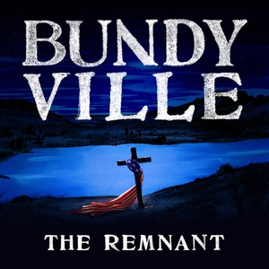 Bundyville: The Remnant by Oregon Public Broadcasting