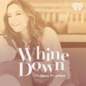 Whine Down with Jana Kramer and Michael Caussin by iHeartRadio