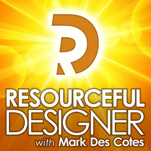 Resourceful Designer by Mark Des Cotes