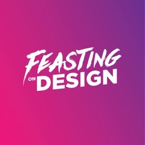Feasting On Design by Jason Frostholm