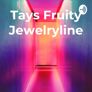 Tays Fruity Jewelryline