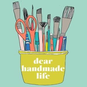 Dear Handmade Life by Dear Handmade Life