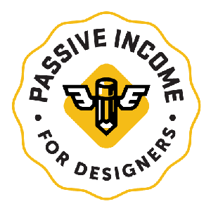 Passive Income for Designers by Dustin Lee