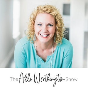 The Alli Worthington Show by Alli Worthington