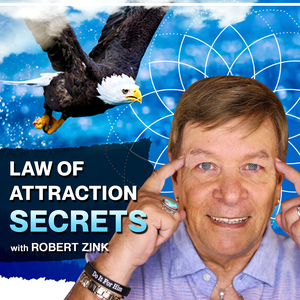 Law of Attraction Secrets by Robert Zink