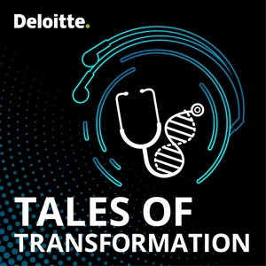 Tales of Transformation by Deloitte US