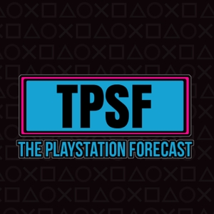 The PlayStation Forecast: A Video Game Podcast by PressXtoAlex