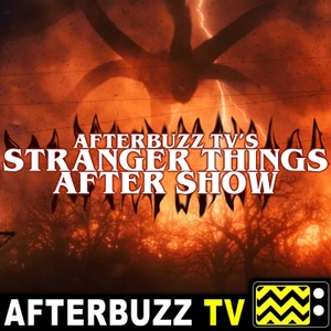 Stranger Things Reviews and After Show - AfterBuzz TV by AfterBuzz TV