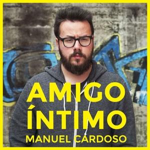 Amigo Íntimo by Manuel Cardoso