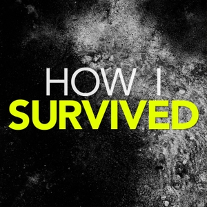 How I Survived by Pacific Podcast Network