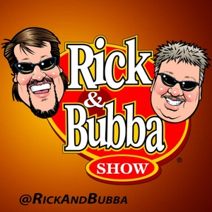 Rick & Bubba Show by Rick and Bubba Show