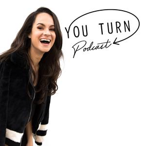 You Turn Podcast w/ Ashley Stahl by Ashley Stahl