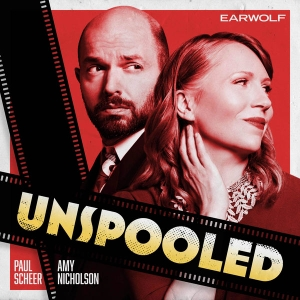 Unspooled by Earwolf, Paul Scheer and Amy Nicholson