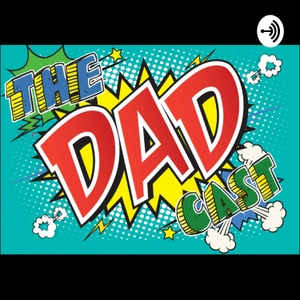 DadCast: Choppin' it up by Life of Jamie
