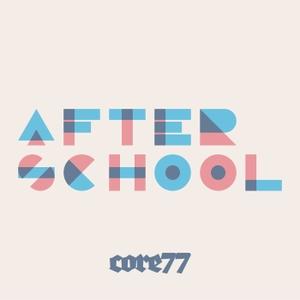 Core77 Presents Afterschool by Don Lehman